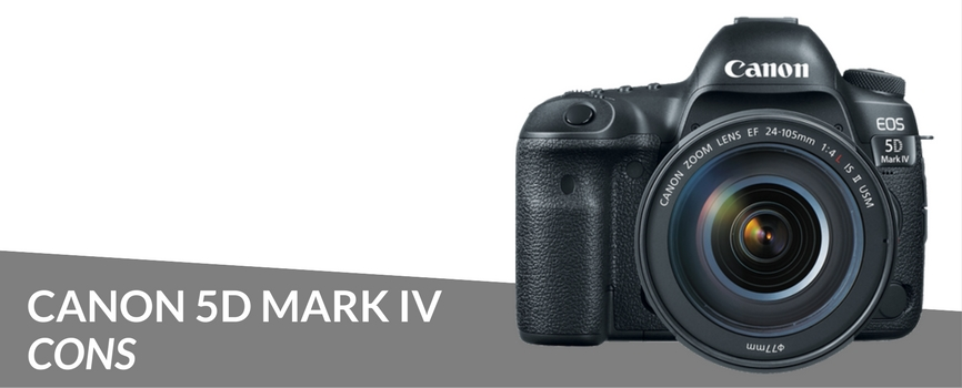 canon 5d mark iv cons