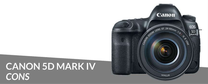 canon 5d mark iv cons