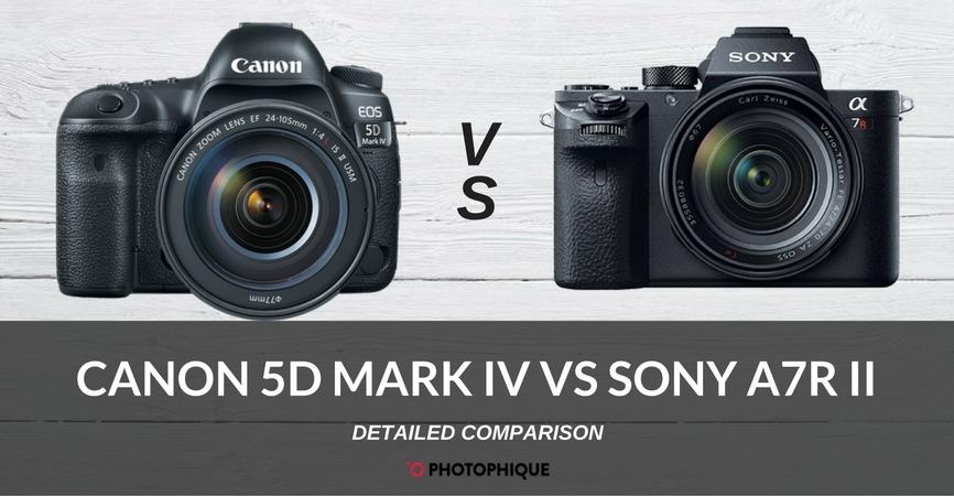 canon 5d mark iv vs sony a7r ii