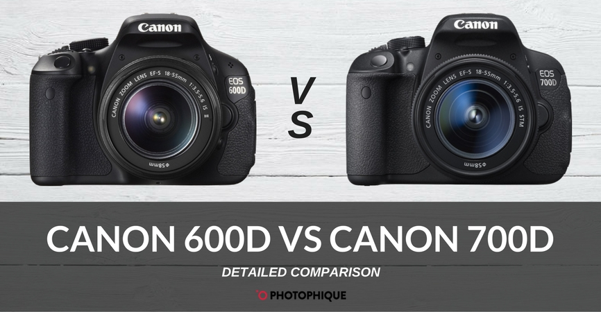 canon 600d vs canon 700d 2018 comparison reviews price