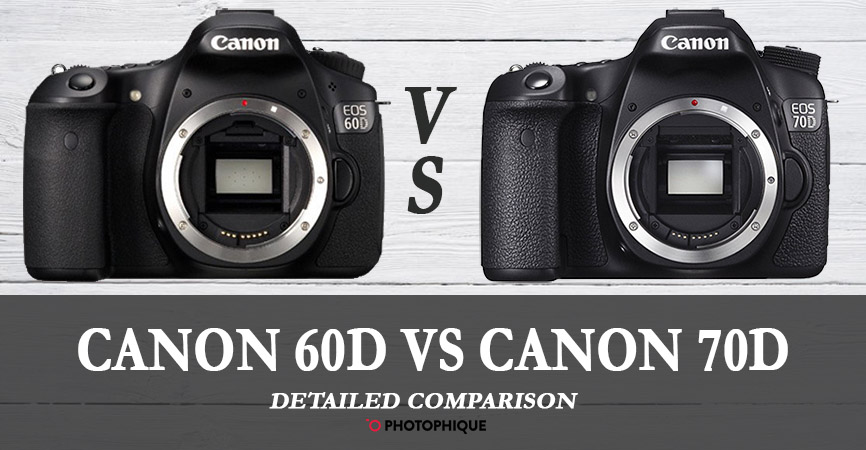 Canon 60d vs 70d