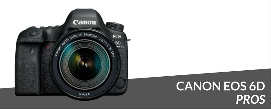 canon eos 6d pros