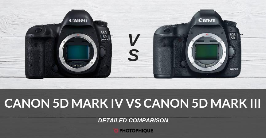 Canon 5D Mark IV vs Canon 5D Mark III