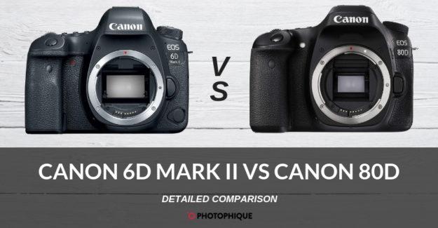 Canon 6D Mark II vs Canon 80D