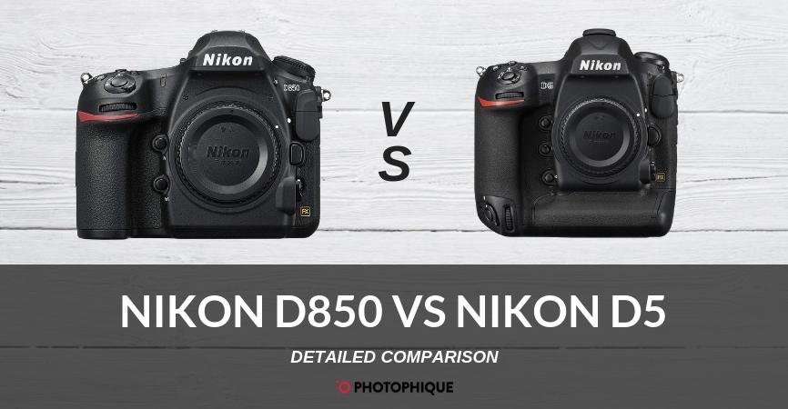 Nikon D850 vs Nikon D5