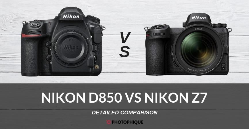Nikon D850 vs Nikon Z7