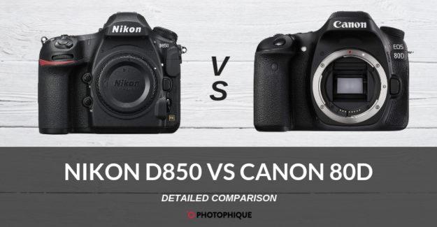 Nikon D850 vsCanon 80D