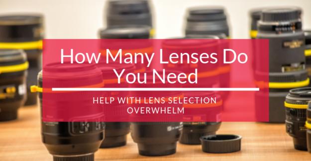 How Many Lenses Do You Need