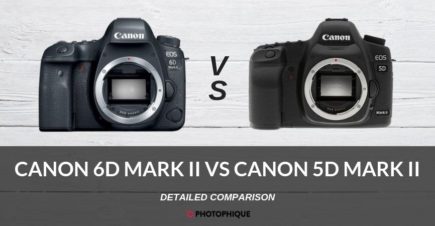 Canon 6D Mark II vs Canon 5D Mark II
